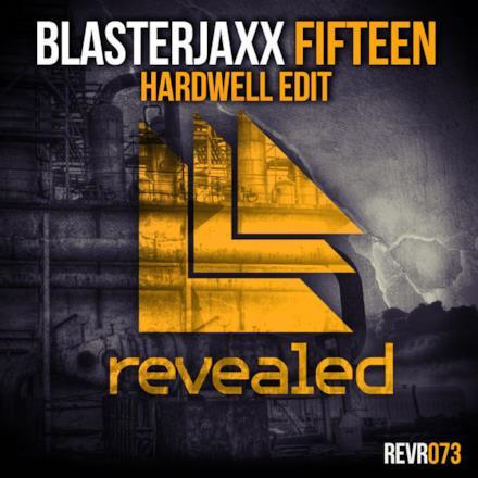 Fifteen (Hardwell Edit) - Single