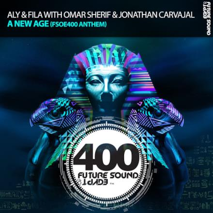 A New Age (Fsoe400 Anthem) - Single