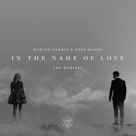 In the Name of Love Remixes - Single
