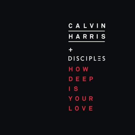 How Deep Is Your Love - Single