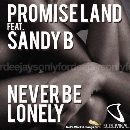 Never Be Lonely (feat. Sandy B.) - EP