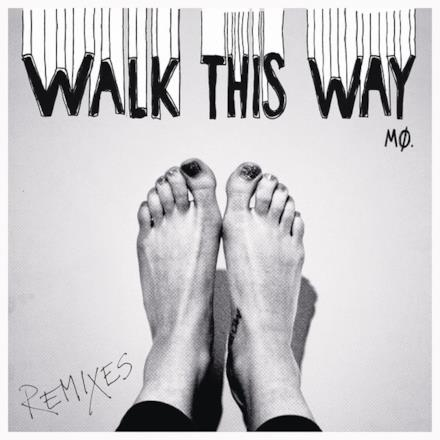 Walk This Way (Remixes) - Single