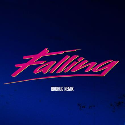 Falling (BROHUG Remix) - Single