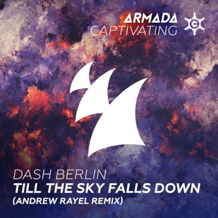 Till the Sky Falls Down (Andrew Rayel Remix) - Single
