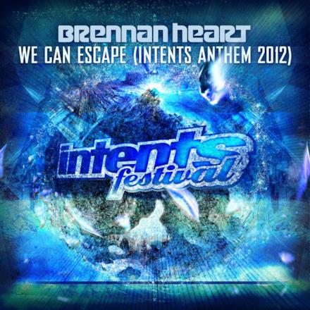 We Can Escape (Intents Anthem 2012) - Single