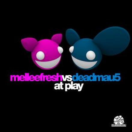 Melleefresh vs Deadmau5 At Play