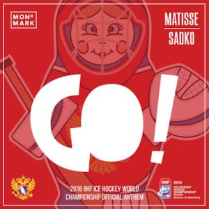 GO! (2016 Ice Hockey World Championship Anthem) - Single