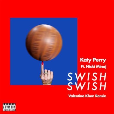 Swish Swish (Valentino Khan Remix) [feat. Nicki Minaj] - Single