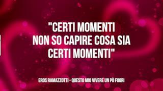 Eros Ramazzotti: le migliori frasi delle canzoni