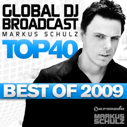 Global DJ Broadcast Top 40: Markus Schulz (Best of 2009)