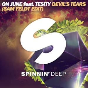 The Devil's Tears (feat. Tesity) [Sam Feldt Edit] - Single