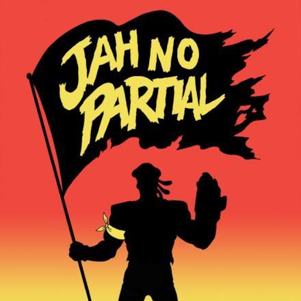 Jah No Partial (feat. Flux Pavilion) - Single