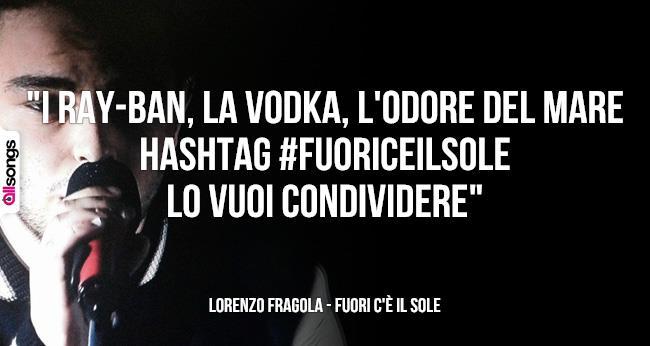 Lorenzo Fragola, una frase dal testo della hit estiva #Fuori c'è il sole