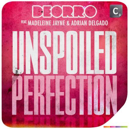 Unspoiled Perfection (feat. Madeleine Jayne & Adrian Delgado) - Single