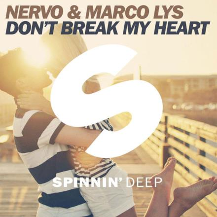 Don't Break My Heart (Extended Mix) - Single