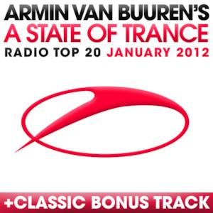 A State of Trance Radio Top 20 - January 2012 (Including Classic Bonus Track)