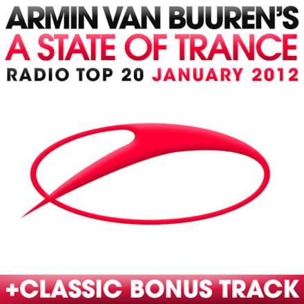 A State of Trance Radio Top 20 - January 2012 (Including Classic Bonus Track)