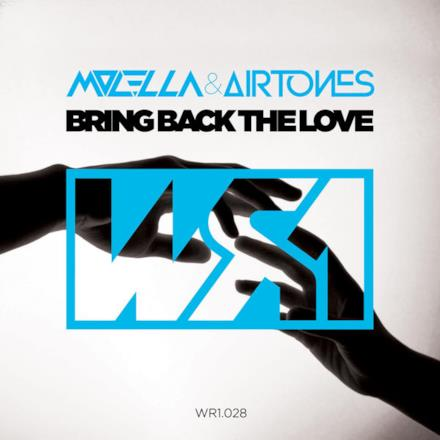 Bring Back the Love - EP