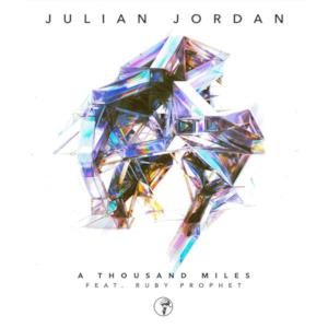 A Thousand Miles (feat. Ruby Prophet) - Single