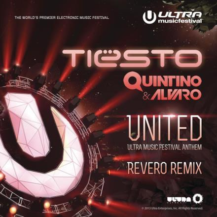 United (Ultra Music Festival Anthem) [Revero Remix] - Single