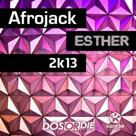 Esther 2k13 (Remixes) - EP