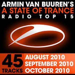 A State of Trance Radio Top 15 - October/September/August 2010 (45 Tracks)