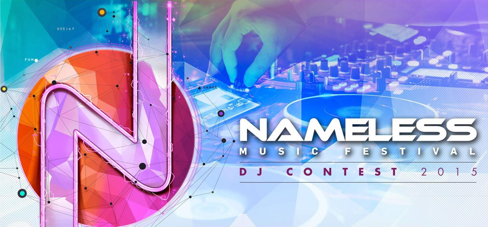 Il Nameless Music Contest offrirà l'opportunità ai vincitori di salire in console durante l'evento