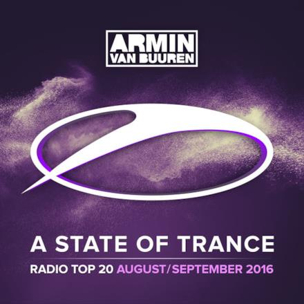 A State of Trance Radio Top 20 - August / September 2016 (Including Classic Bonus Track)