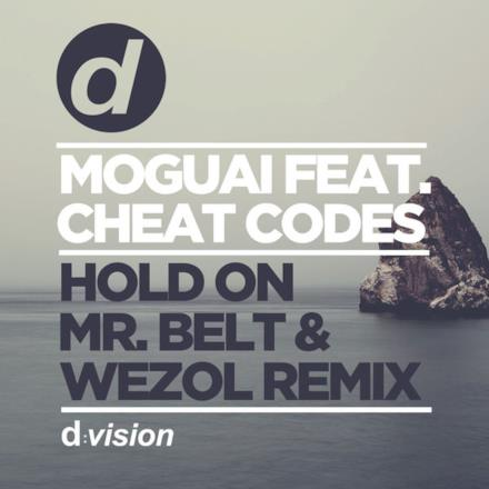 Hold on (Mr. Belt & Wezol Remix) [feat. Cheat Codes] - Single