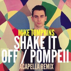 Shake It Off / Pompeii - Single