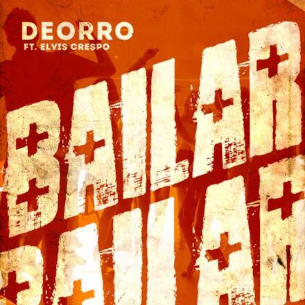 Bailar (feat. Elvis Crespo) [Radio Edit] - Single