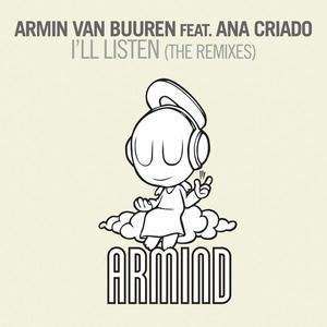I'll Listen (feat. Ana Criado) [The Remixes]