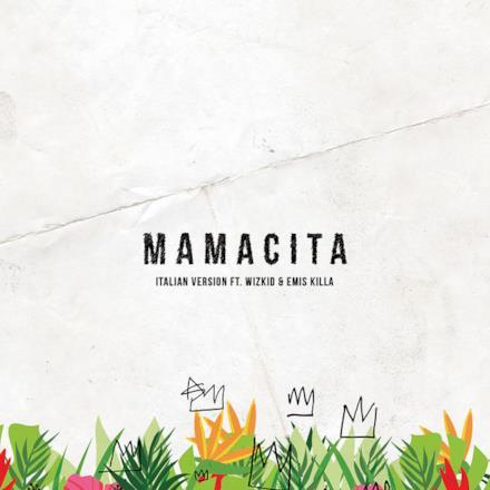 Mamacita (feat. Wizkid & Emis Killa) [Italian Version] - Single