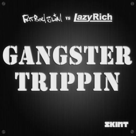 Gangster Trippin 2011 - Single