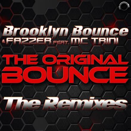 The Original Bounce - The Remixes (feat. MC Trini)