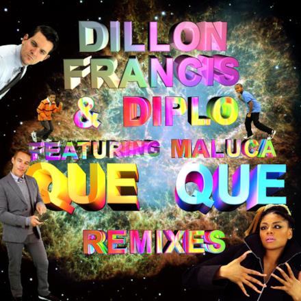 Que Que Remixes (feat. Maluca) - EP