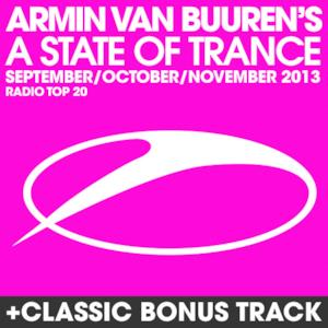 A State of Trance Radio Top 20 - September / October / November 2013 (Including Classic Bonus Track)