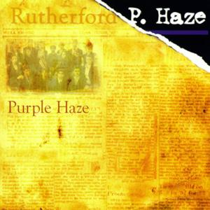 Rutherford P. Haze