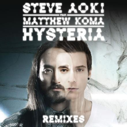 Hysteria (feat. Matthew Koma) [Remixes] - EP