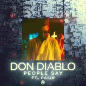 People Say (feat. Paije) - Single