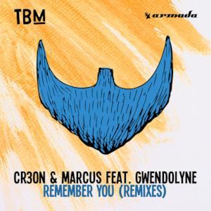 Remember You (feat. Gwendolyne) [Remixes] - Single