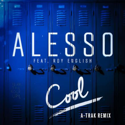 Cool (A-Trak Remix) [feat. Roy English] - Single