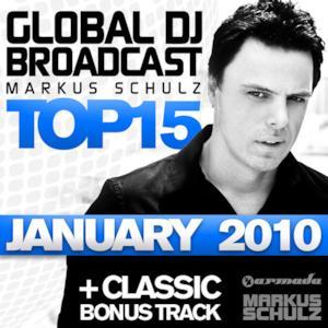 Global DJ Broadcast: Top 15 - January 2010 (Including Classic Bonus Track)