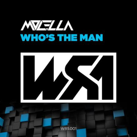 Who's the Man - Single