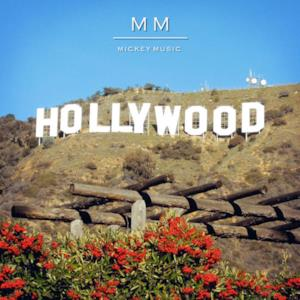 Hollywood With Me - Single