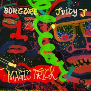 Magic Trick (feat. Juicy J) - Single