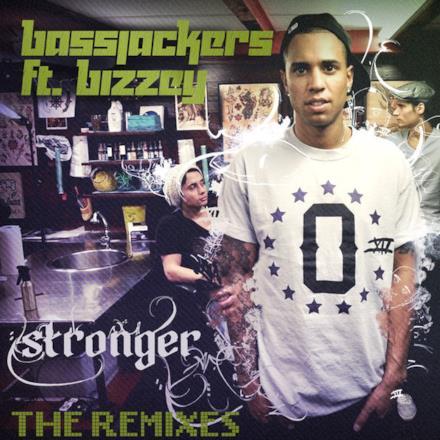Stronger (The Remixes) [feat. Bizzey]