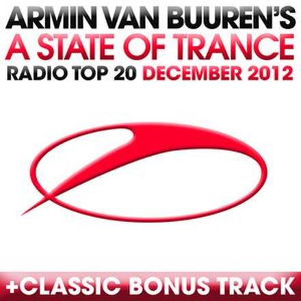 A State of Trance Radio Top 20 - December 2012 (Including Classic Bonus Track)