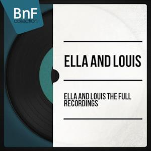 Ella and Louis the Full Recordings (Remastered Edition)
