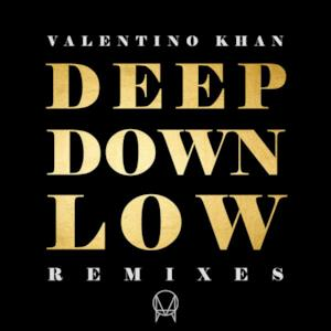 Deep Down Low (Remixes) - EP
